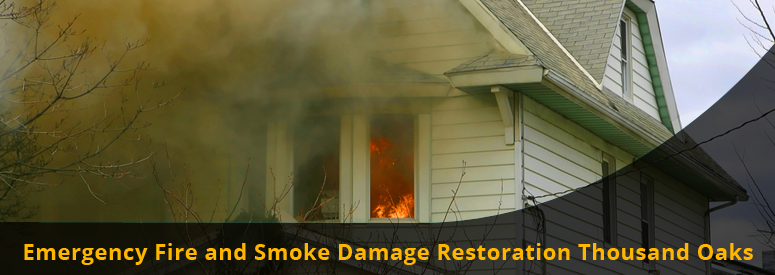 Emergency Fire and Smoke Damage Thousand Oaks CA